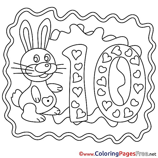 Bunny 10 Years Coloring Sheets Happy Birthday free