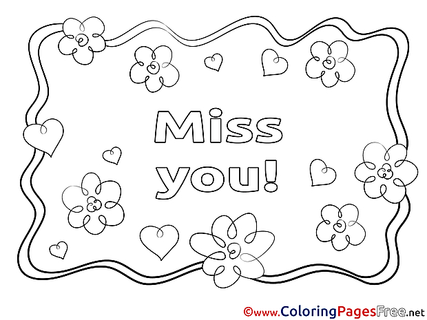 Miss You Printable Coloring Pages Sketch Coloring Page
