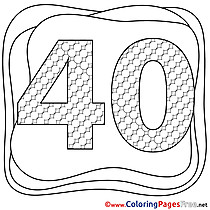 40 Years free Happy Birthday Coloring Sheets