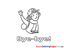 Boy printable Good bye Coloring Sheets